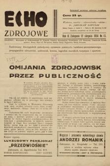 Echo Zdrojowe : ilustrowany tygodnik poświęcony sprawom przemysłu hotelowo-pensjonatowego, propagandzie zdrojowisk, uzdrowisk, letnisk, kąpielisk morskich, turystyce i sportom. 1934, nr13