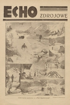 Echo Zdrojowe : ilustrowany dwutygodnik poświęcony sprawom przemysłu hotelowo-pensjonatowego, propagandzie zdrojowisk, uzdrowisk, letnisk, kąpielisk morskich, turystyce i sportom. 1934, nr22