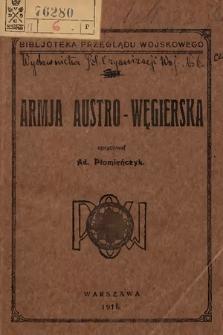 Armja Austro-Węgierska : (na podstawie H.Schmida: Heerwesen. 2, Teil)