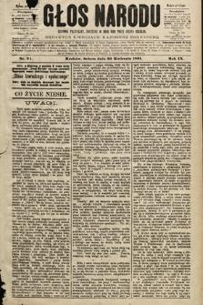 Głos Narodu : dziennik polityczny, założony w roku 1893 przez Józefa Rogosza (wydanie południowe). 1901, nr91
