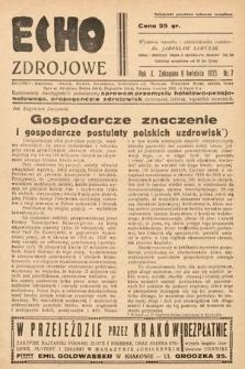 Echo Zdrojowe : ilustrowany dwutygodnik poświęcony sprawom przemysłu hotelowo-pensjonatowego, propagandzie zdrojowisk, uzdrowisk, letnisk, kąpielisk morskich, turystyce i sportom. 1935, nr7