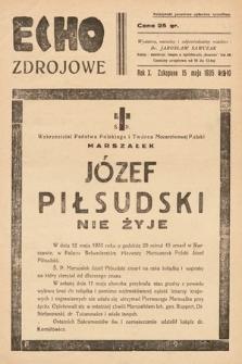 Echo Zdrojowe : ilustrowany dwutygodnik poświęcony sprawom przemysłu hotelowo-pensjonatowego, propagandzie zdrojowisk, uzdrowisk, letnisk, kąpielisk morskich, turystyce i sportom. 1935, nr9-10