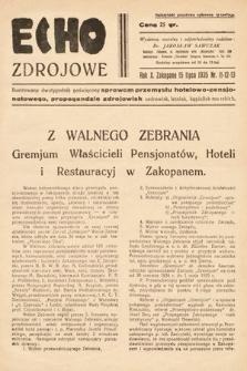 Echo Zdrojowe : ilustrowany dwutygodnik poświęcony sprawom przemysłu hotelowo-pensjonatowego, propagandzie zdrojowisk, uzdrowisk, letnisk, kąpielisk morskich, turystyce i sportom. 1935, nr11-12-13