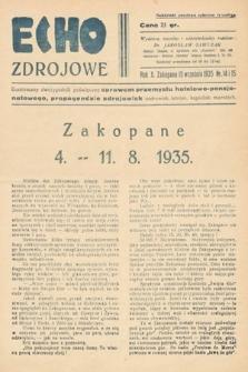 Echo Zdrojowe : ilustrowany dwutygodnik poświęcony sprawom przemysłu hotelowo-pensjonatowego, propagandzie zdrojowisk, uzdrowisk, letnisk, kąpielisk morskich, turystyce i sportom. 1935, nr14 i 15