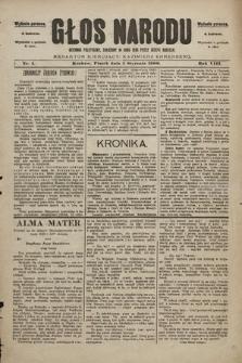 Głos Narodu : dziennik polityczny, założony w roku 1893 przez Józefa Rogosza (wydanie poranne). 1900, nr4