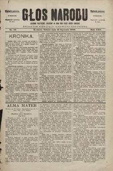Głos Narodu : dziennik polityczny, założony w roku 1893 przez Józefa Rogosza (wydanie poranne). 1900, nr10
