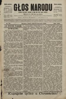 Głos Narodu : dziennik polityczny, założony w roku 1893 przez Józefa Rogosza (wydanie południowe). 1900, nr22