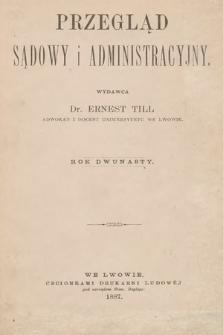 Przegląd Sądowy i Administracyjny. 1887