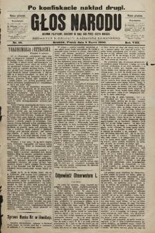 Głos Narodu : dziennik polityczny, założony w roku 1893 przez Józefa Rogosza (wydanie południowe). 1900, nr56 (po konfiskacie nakład drugi)
