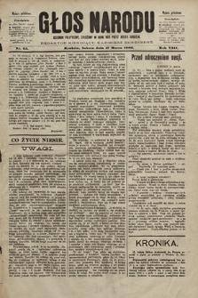 Głos Narodu : dziennik polityczny, założony w roku 1893 przez Józefa Rogosza (wydanie południowe). 1900, nr63