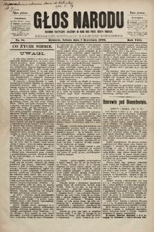 Głos Narodu : dziennik polityczny, założony w roku 1893 przez Józefa Rogosza (wydanie południowe). 1900, nr81 [skonfiskowany]