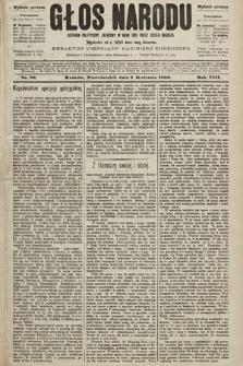 Głos Narodu : dziennik polityczny, założony w roku 1893 przez Józefa Rogosza (wydanie poranne). 1900, nr82