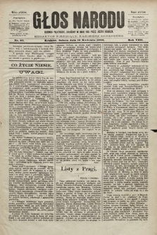 Głos Narodu : dziennik polityczny, założony w roku 1893 przez Józefa Rogosza (wydanie południowe). 1900, nr87