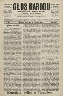 Głos Narodu : dziennik polityczny, założony w roku 1893 przez Józefa Rogosza (wydanie poranne). 1900, nr89