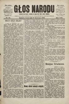 Głos Narodu : dziennik polityczny, założony w roku 1893 przez Józefa Rogosza (wydanie południowe). 1900, nr89