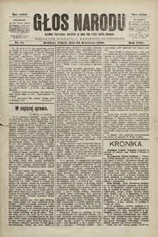 Głos Narodu : dziennik polityczny, założony w roku 1893 przez Józefa Rogosza (wydanie południowe). 1900, nr91