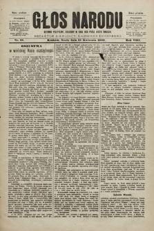 Głos Narodu : dziennik polityczny, założony w roku 1893 przez Józefa Rogosza (wydanie południowe). 1900, nr95