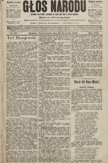 Głos Narodu : dziennik polityczny, założony w roku 1893 przez Józefa Rogosza (wydanie poranne). 1900, nr99