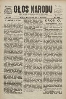 Głos Narodu : dziennik polityczny, założony w roku 1893 przez Józefa Rogosza (wydanie południowe). 1900, nr109