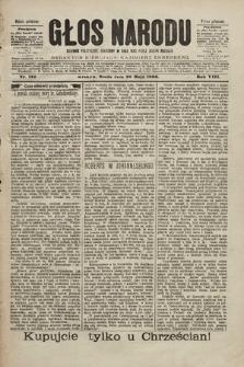 Głos Narodu : dziennik polityczny, założony w roku 1893 przez Józefa Rogosza (wydanie południowe). 1900, nr122