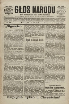 Głos Narodu : dziennik polityczny, założony w roku 1893 przez Józefa Rogosza (wydanie południowe). 1900, nr137 [ocenzurowany]