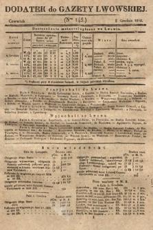 Dodatek do Gazety Lwowskiej : doniesienia urzędowe. 1842, nr145