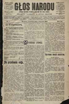 Głos Narodu : dziennik polityczny, założony w roku 1893 przez Józefa Rogosza (wydanie poranne). 1903, nr1
