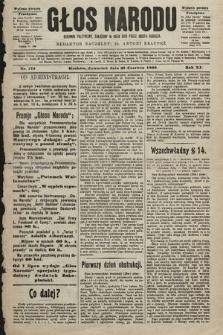 Głos Narodu : dziennik polityczny, założony w roku 1893 przez Józefa Rogosza (wydanie poranne). 1903, nr172
