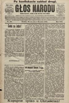 Głos Narodu : dziennik polityczny, założony w roku 1893 przez Józefa Rogosza (wydanie południowe). 1900, nr201 (po konfiskacie nakład drugi)