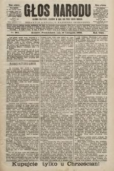 Głos Narodu : dziennik polityczny, założony w roku 1893 przez Józefa Rogosza (wydanie południowe). 1900, nr264