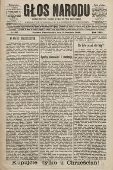 Głos Narodu : dziennik polityczny, założony w roku 1893 przez Józefa Rogosza (wydanie południowe). 1900, nr297