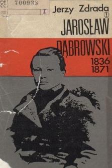 Jarosław Dąbrowski 1836-1871