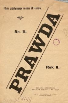 Prawda : pismo katolicko-społeczne, poświęcone sprawom narodowym, politycznym, kolejowym, artystycznym i literackim, ze szczególnym uwzględnieniem potrzeb klas pracujących. 1894, nr11