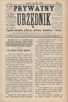 Prywatny Urzędnik : tygodnik zawodowy, polityczny, społeczny, ekonomiczny i literacki. 1900, nr3