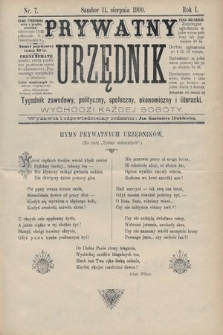 Prywatny Urzędnik : tygodnik zawodowy, polityczny, społeczny, ekonomiczny i literacki. 1900, nr7