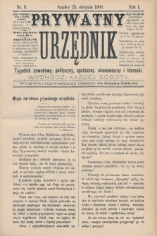 Prywatny Urzędnik : tygodnik zawodowy, polityczny, społeczny, ekonomiczny i literacki. 1900, nr9
