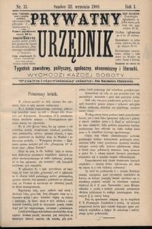 Prywatny Urzędnik : tygodnik zawodowy, polityczny, społeczny, ekonomiczny i literacki. 1900, nr13