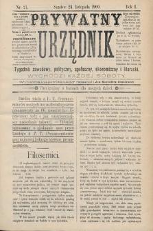 Prywatny Urzędnik : tygodnik zawodowy, polityczny, społeczny, ekonomiczny i literacki. 1900, nr21