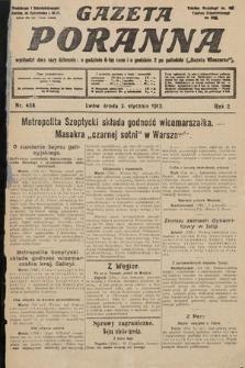 Gazeta Poranna. 1912, nr458