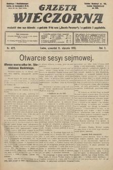 Gazeta Wieczorna. 1912, nr472