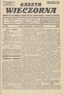 Gazeta Wieczorna. 1912, nr614
