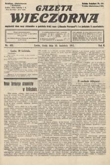Gazeta Wieczorna. 1912, nr622