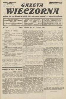 Gazeta Wieczorna. 1912, nr624