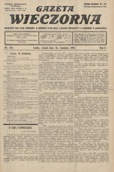 Gazeta Wieczorna. 1912, nr632