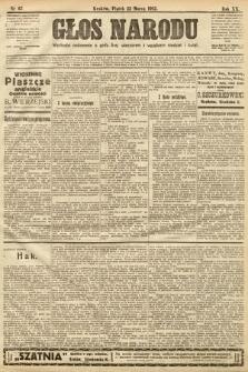 Głos Narodu. 1912, nr67