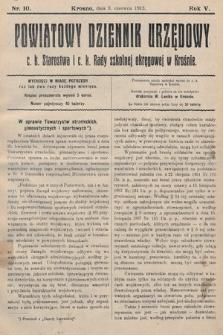 Powiatowy Dziennik Urzędowy c.k. Starostwa i c.k. Rady szkolnej okręgowej wKrośnie. 1913, nr10