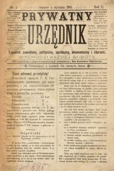 Prywatny Urzędnik : tygodnik zawodowy, polityczny, społeczny, ekonomiczny i literacki. 1901, nr1