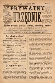 Prywatny Urzędnik : tygodnik zawodowy, polityczny, społeczny, ekonomiczny i literacki. 1901, nr2