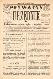 Prywatny Urzędnik : tygodnik zawodowy, polityczny, społeczny, ekonomiczny i literacki. 1901, nr3