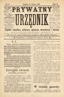 Prywatny Urzędnik : tygodnik zawodowy, polityczny, społeczny, ekonomiczny i literacki. 1901, nr6